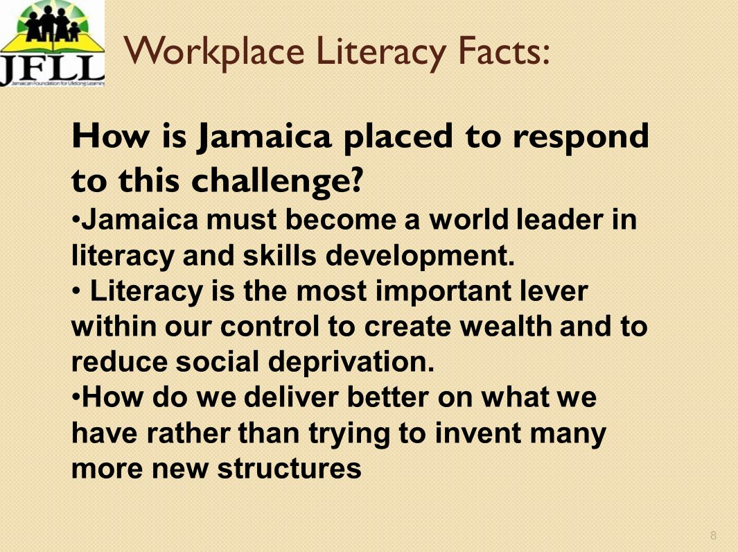 9 Where are we coming from with literacy in Jamaica.