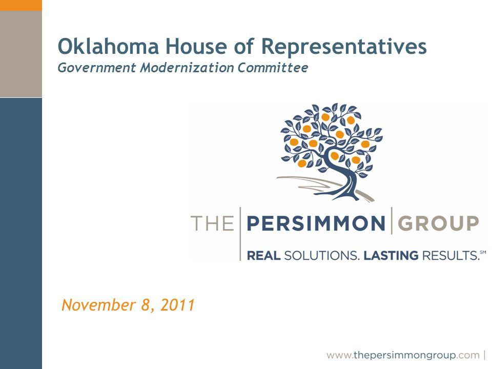 November 8, 2011 Oklahoma House of Representatives Government Modernization Committee
