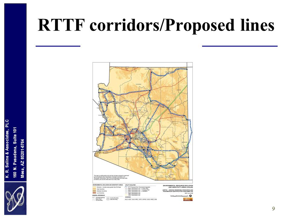 Mesa, AZ 85201-6764 160 N. Pasadena, Suite 101 K. R. Saline & Associates, PLC RTTF corridors/Proposed lines 9