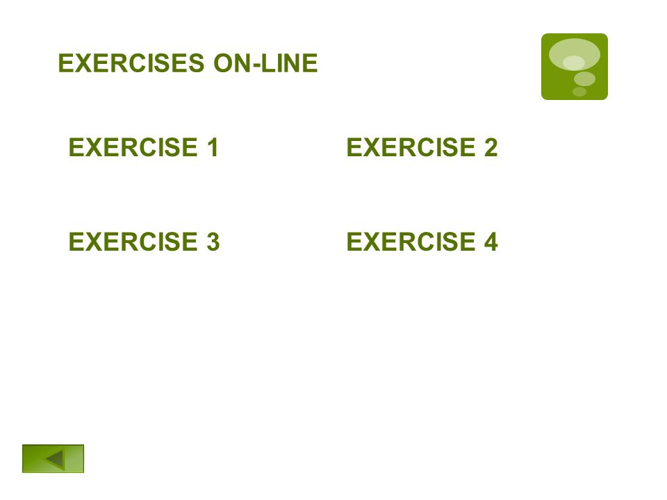 EXERCISES ON-LINE EXERCISE 2EXERCISE 1 EXERCISE 3EXERCISE 4