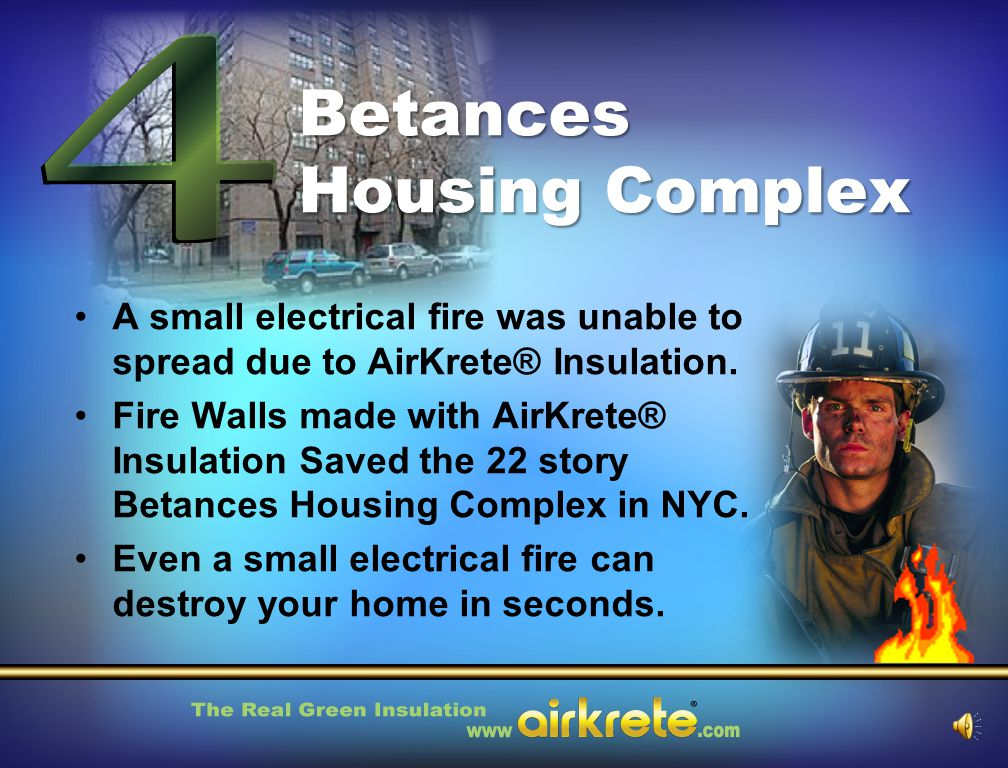 Betances Housing Complex A small electrical fire was unable to spread due to AirKrete® Insulation.