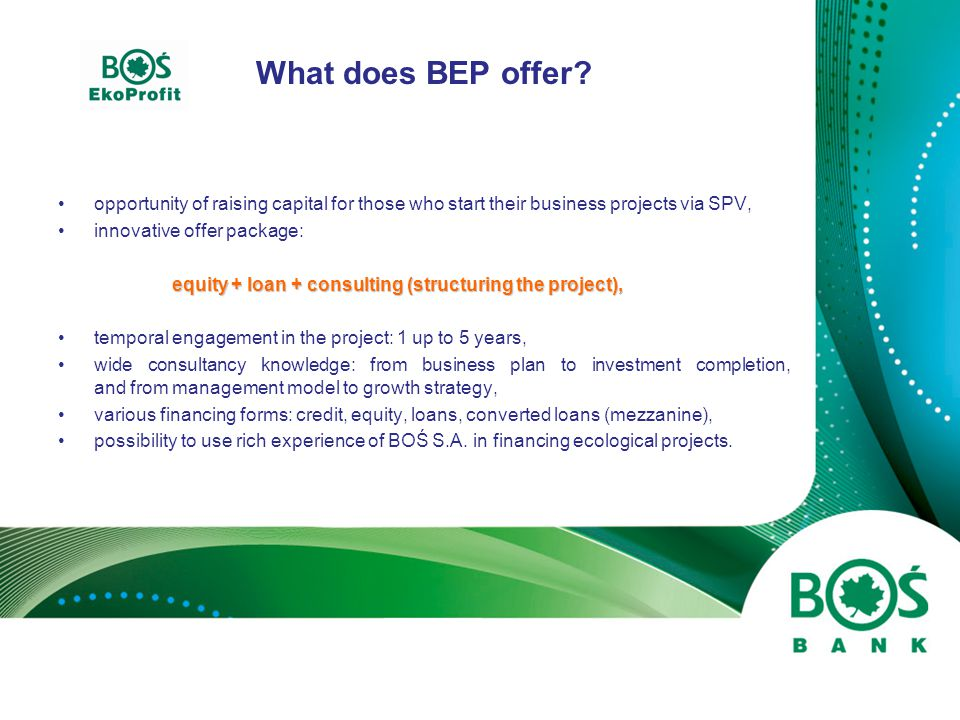 What is BEP looking for.