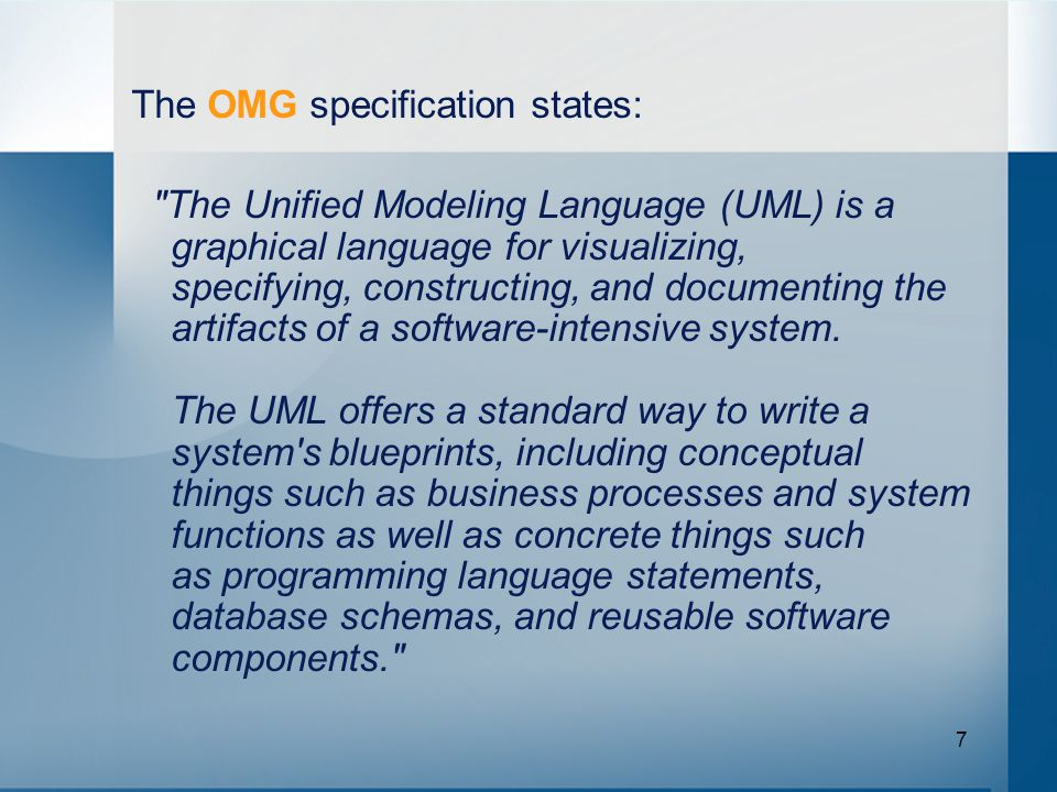 7 The OMG specification states: