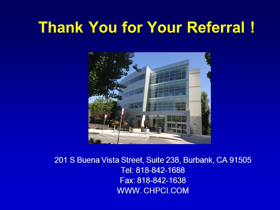 Thank You for Your Referral .