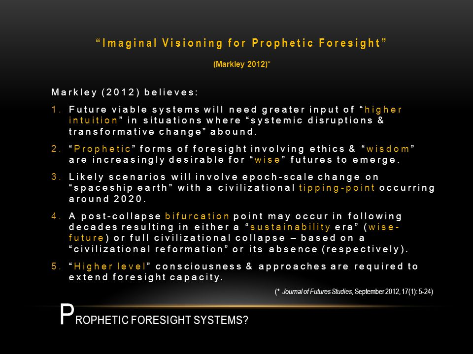 P ROPHETIC FORESIGHT SYSTEMS.