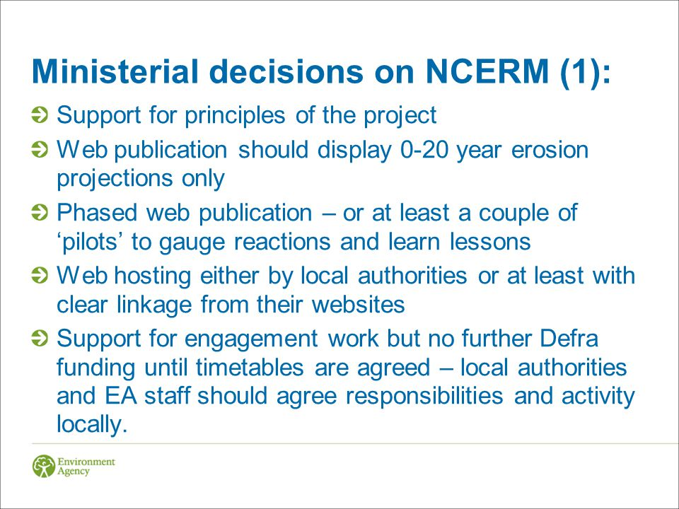 Ministerial decisions on NCERM (2): Local authorities will decide when – and whether – to agree publication of NCERM information for their coastline on the web.