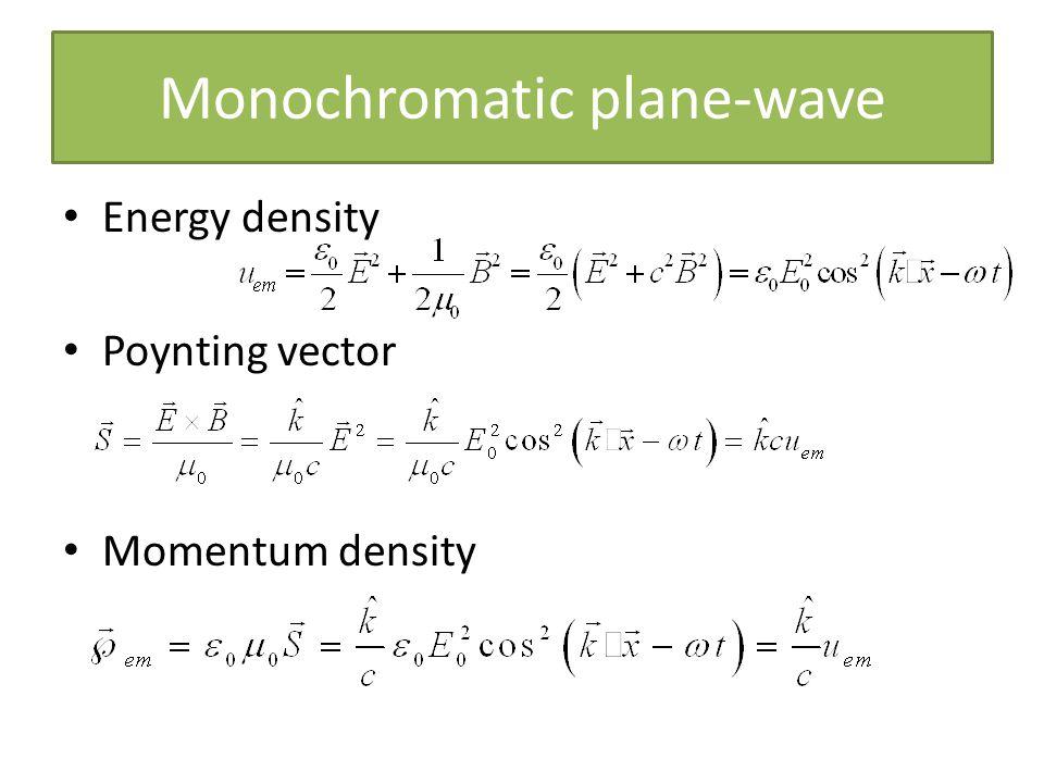 Energy density Poynting vector Momentum density