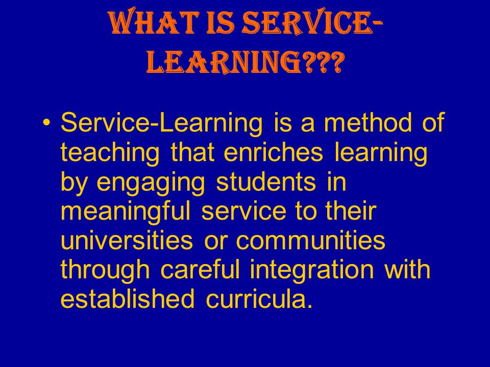 What is Service- Learning .
