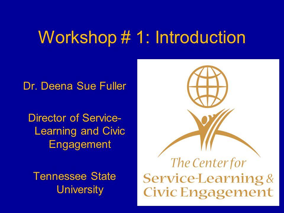 Workshop # 1: Introduction Dr.