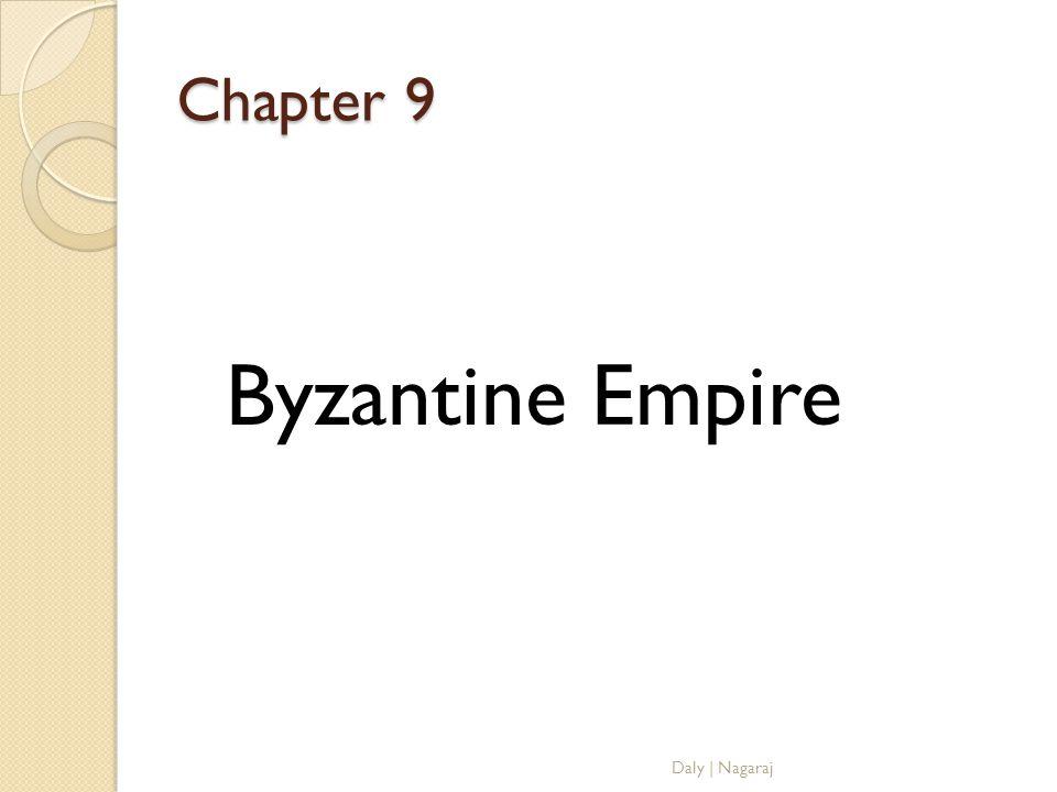 Chapter 9 Byzantine Empire Daly   Nagaraj