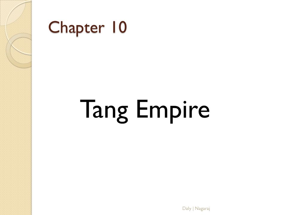Chapter 10 Tang Empire Daly   Nagaraj