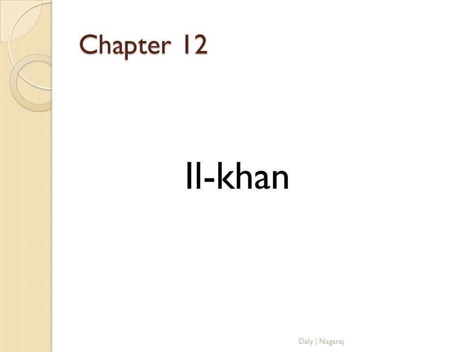 Chapter 12 Il-khan Daly   Nagaraj