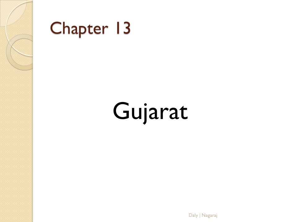 Chapter 13 Gujarat Daly   Nagaraj