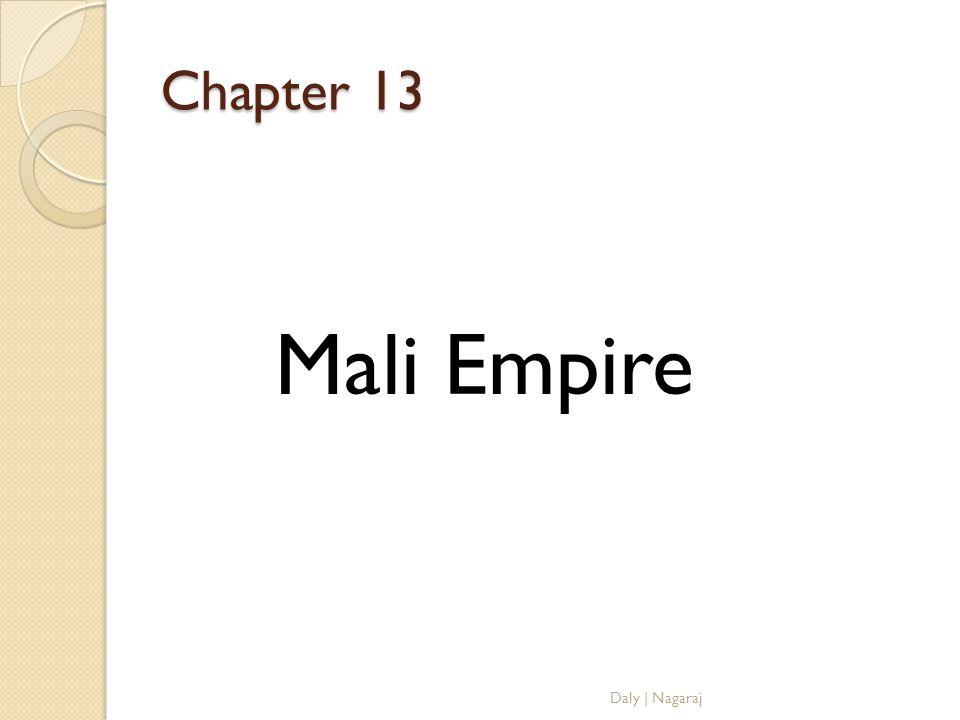 Chapter 13 Mali Empire Daly   Nagaraj