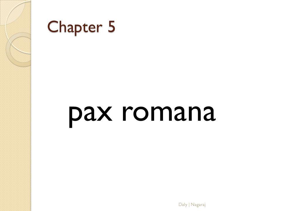 Chapter 5 pax romana Daly   Nagaraj