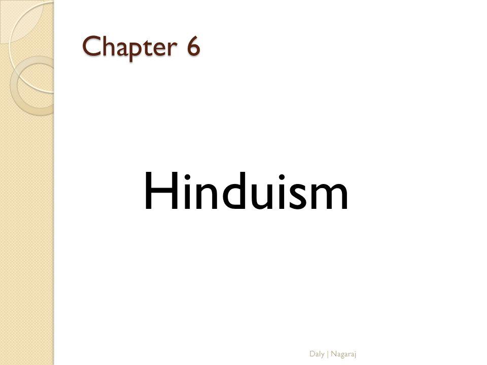 Chapter 6 Hinduism Daly   Nagaraj