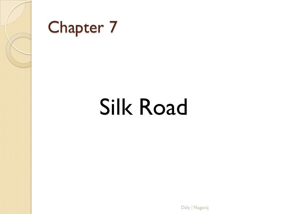 Chapter 7 Silk Road Daly   Nagaraj
