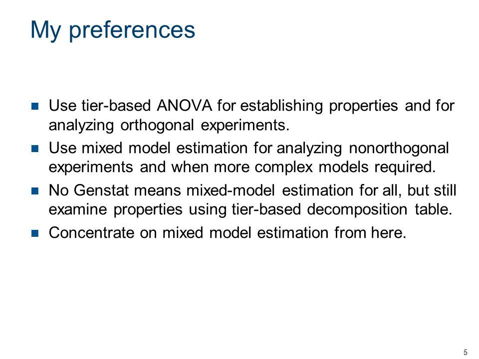 a)Replacing unrandomized with randomized factors Piepho et al.