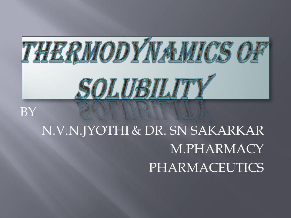 BY N.V.N.JYOTHI & DR. SN SAKARKAR M.PHARMACY PHARMACEUTICS