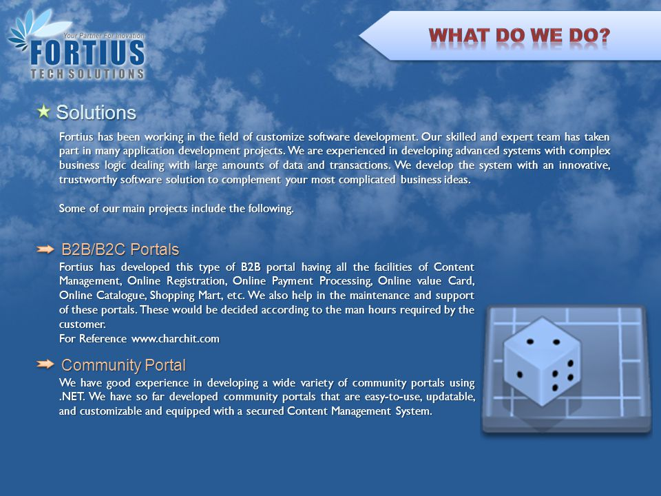 Content Management System Fortius will provide you with a robust and easy-to-use solution to communicate over the Web.
