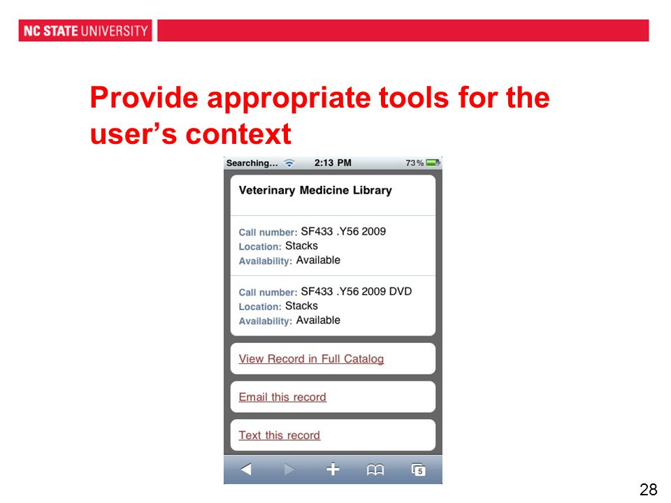 Provide appropriate tools for the users context 28