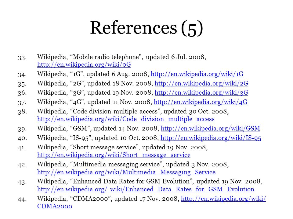 References (5) 33.Wikipedia, Mobile radio telephone, updated 6 Jul. 2008, http://en.wikipedia.org/wiki/0G http://en.wikipedia.org/wiki/0G 34.Wikipedia