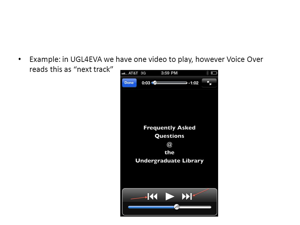 Example: in UGL4EVA we have one video to play, however Voice Over reads this as next track