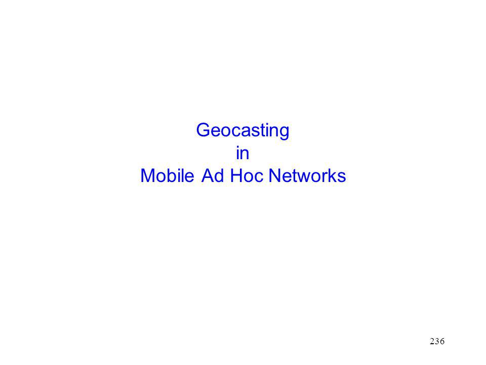 236 Geocasting in Mobile Ad Hoc Networks