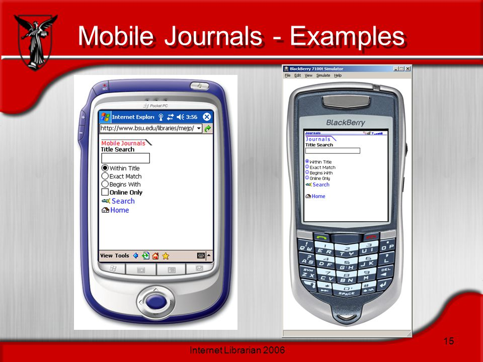 Internet Librarian 2006 15 Mobile Journals - Examples