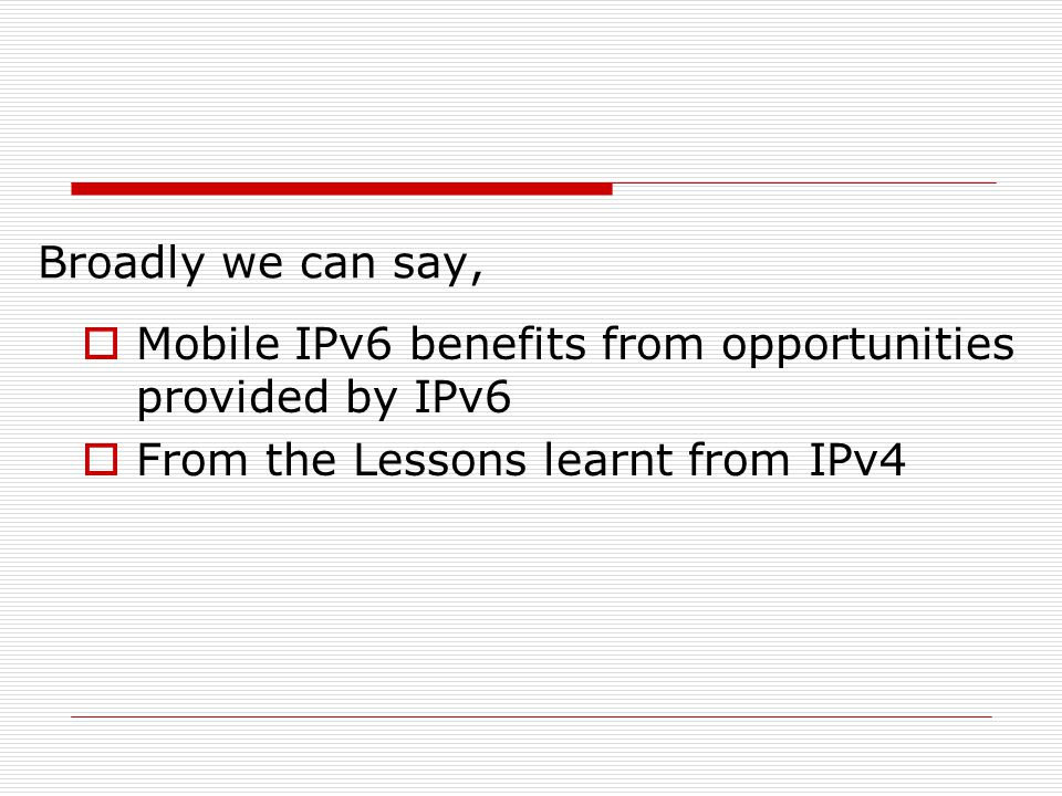 Problems with Mobile IPv4