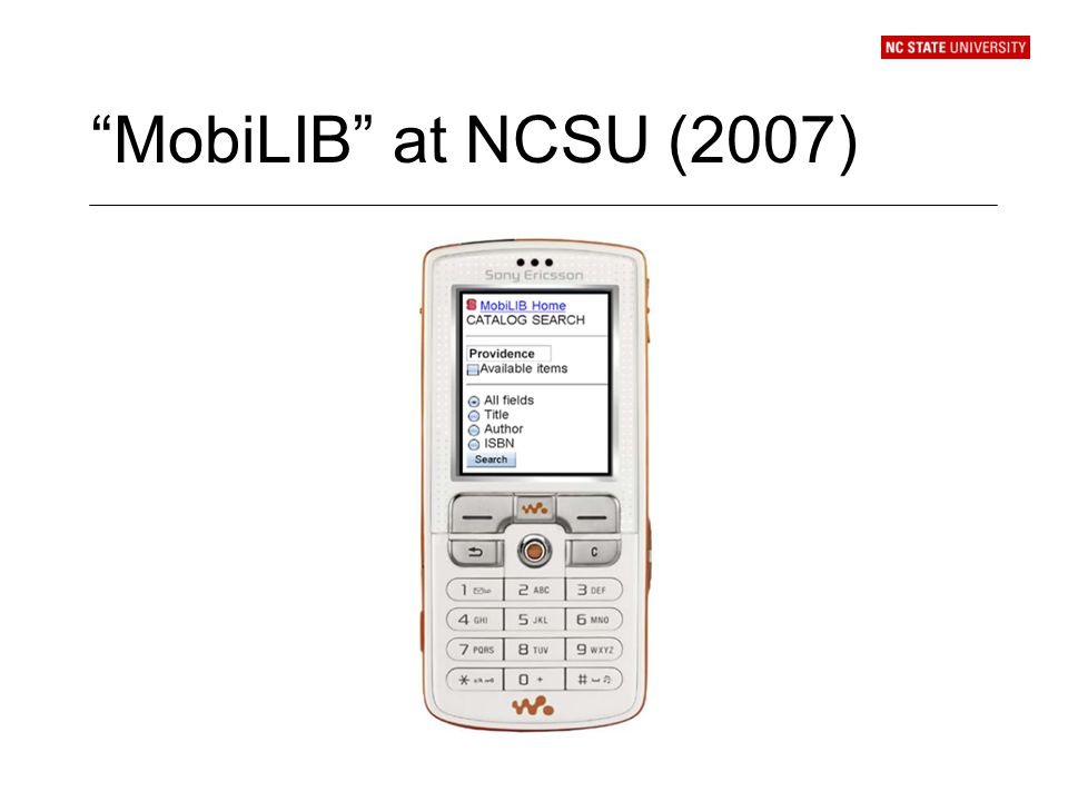 MobiLIB at NCSU (2007)