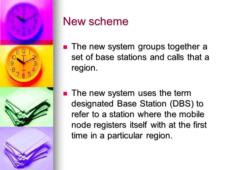 New scheme The new system groups together a set of base stations and calls that a region.