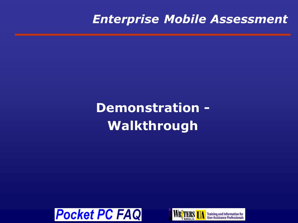 Enterprise Mobile Assessment Demonstration - Walkthrough