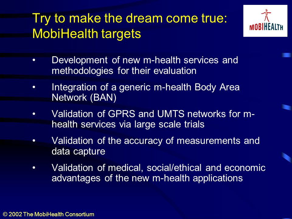 © 2002 The MobiHealth Consortium Contacts Rainer Herzog Senior Consultant Maximilianstr.