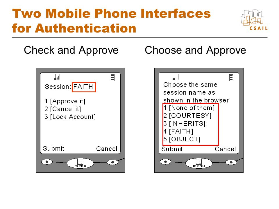 Two Mobile Phone Interfaces for Authentication Check and ApproveChoose and Approve