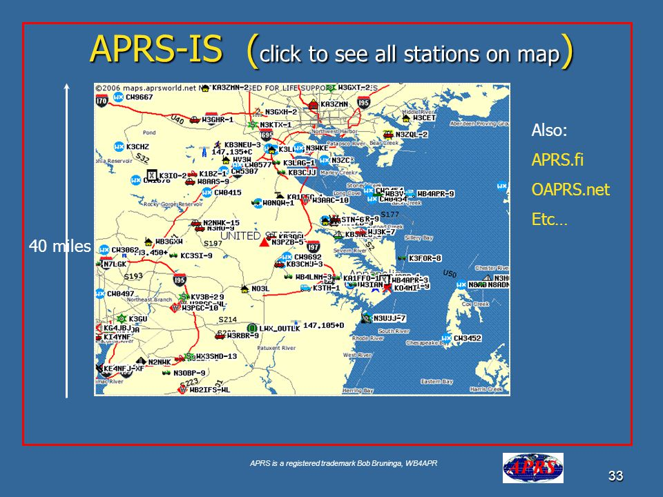 APRS is a registered trademark Bob Bruninga, WB4APR 33 APRS-IS ( click to see all stations on map ) Google for USNA Buoy Select USNA-1 40 miles Also: