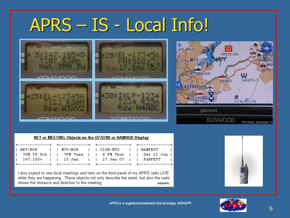 APRS is a registered trademark Bob Bruninga, WB4APR 26 Internet Connectivity Everything goes into the Internet Only MSGs go back to RF Local RF