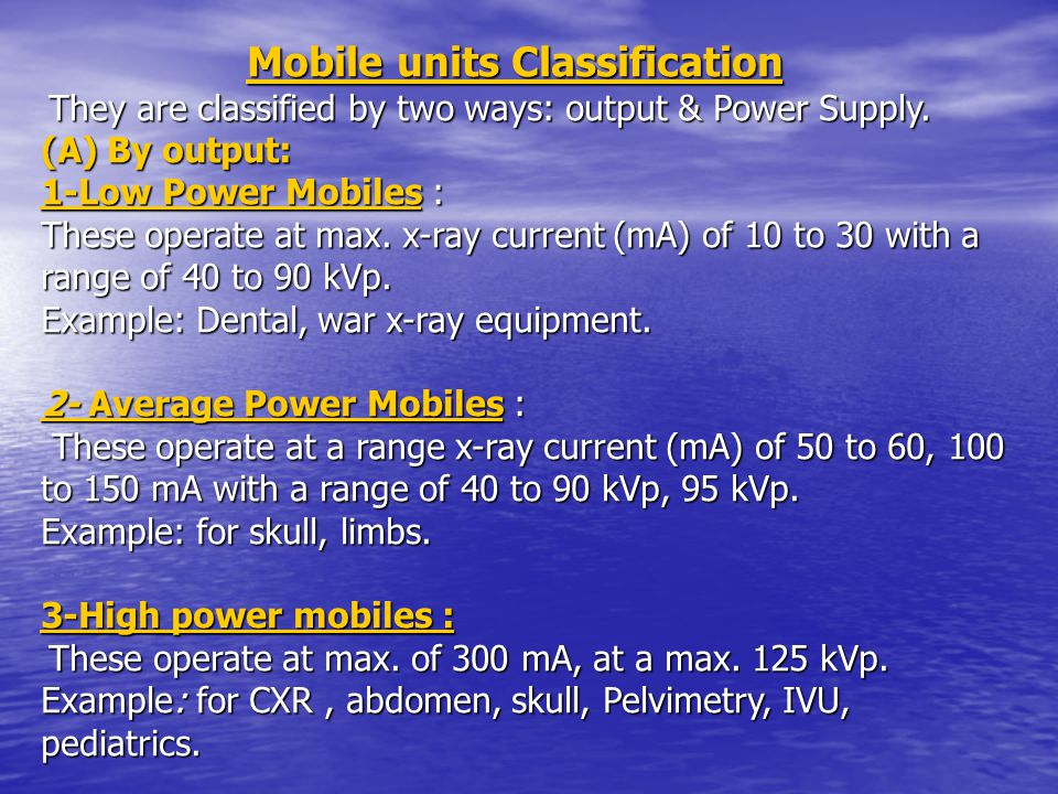 Mobile units Classification Mobile units Classification They are classified by two ways: output & Power Supply.