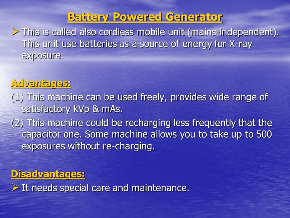 Battery Powered Generator Battery Powered Generator This is called also cordless mobile unit (mains-independent).