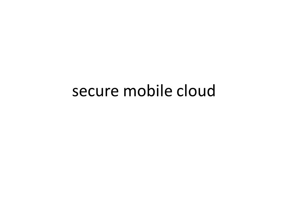 secure mobile cloud