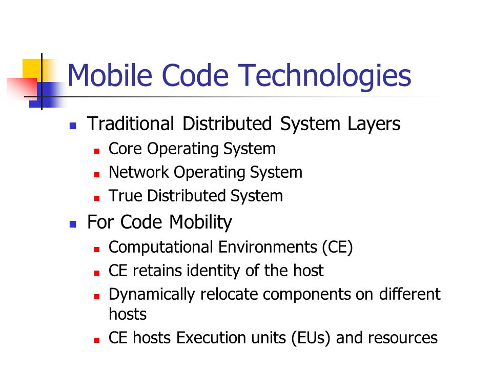 Mobile Code Technologies Traditional Distributed System Layers Core Operating System Network Operating System True Distributed System For Code Mobilit