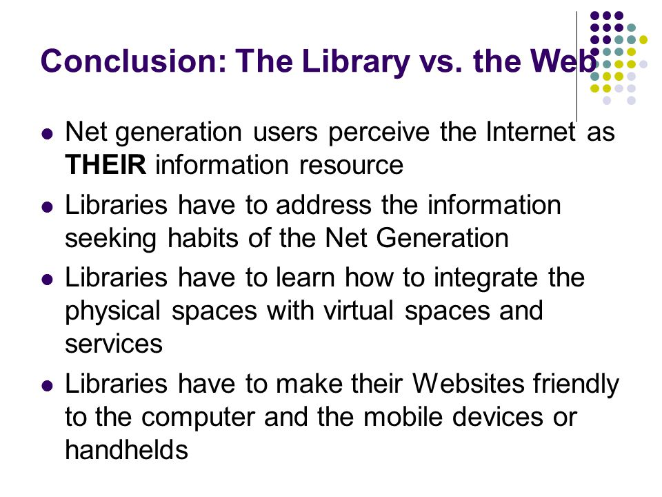 Conclusion: The Library vs.