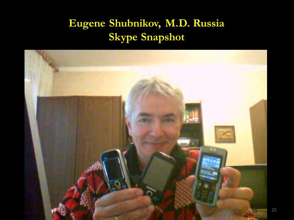 25 Eugene Shubnikov, M.D. Russia Skype Snapshot