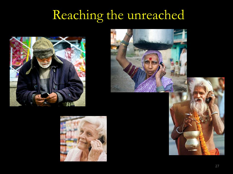 27 Reaching the unreached