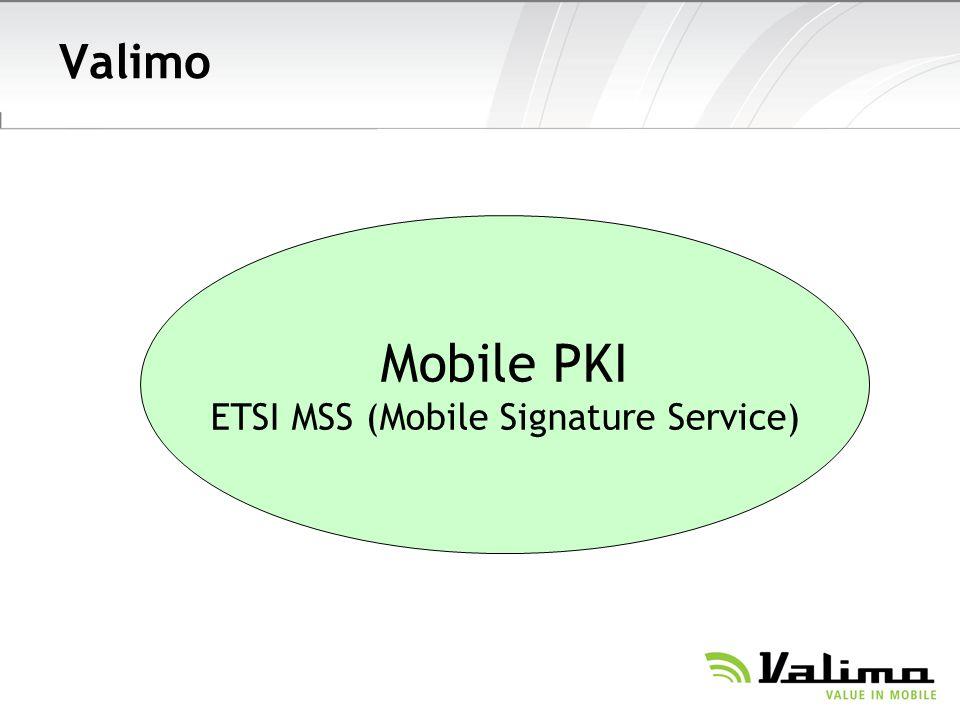 Valimo Mobile PKI ETSI MSS (Mobile Signature Service)