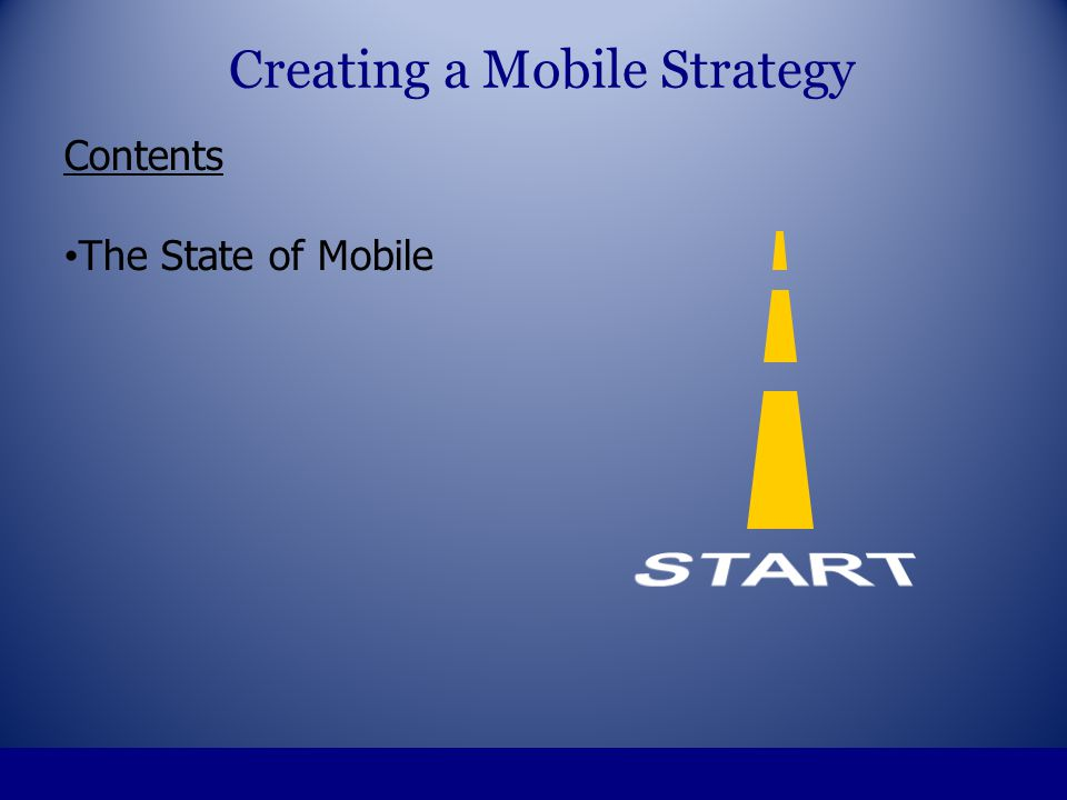 Creating a Mobile Strategy = ??