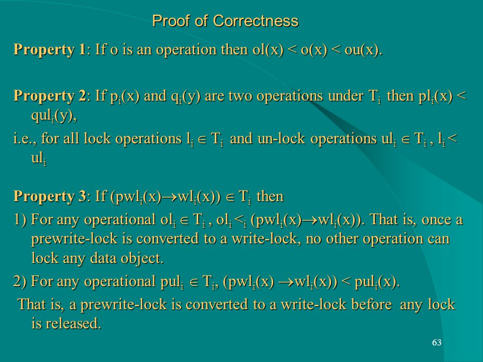 63 Proof of Correctness Property 1: If o is an operation then ol(x) < o(x) < ou(x).