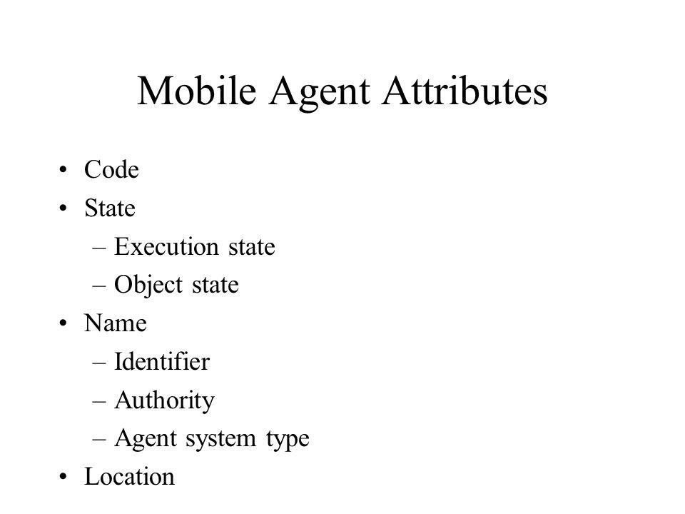 Evolution of the mobile agent paradigm