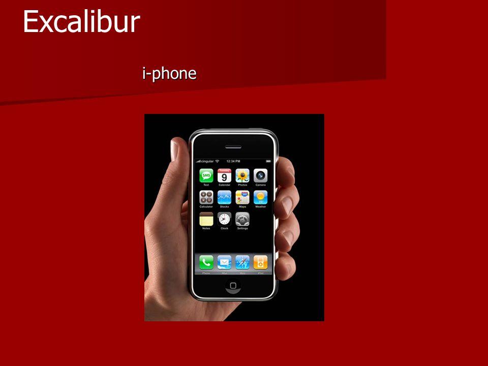 i-phone i-phone Excalibur