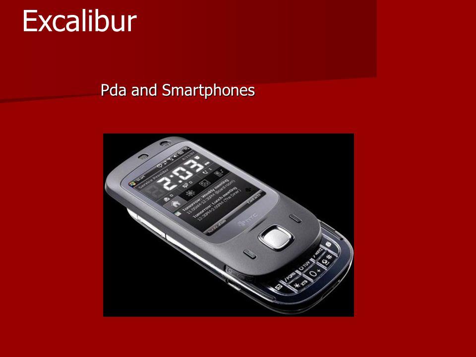 Pda and Smartphones Pda and Smartphones Excalibur